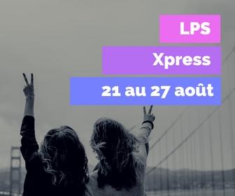 LPS Xpress - 21 au 27 août