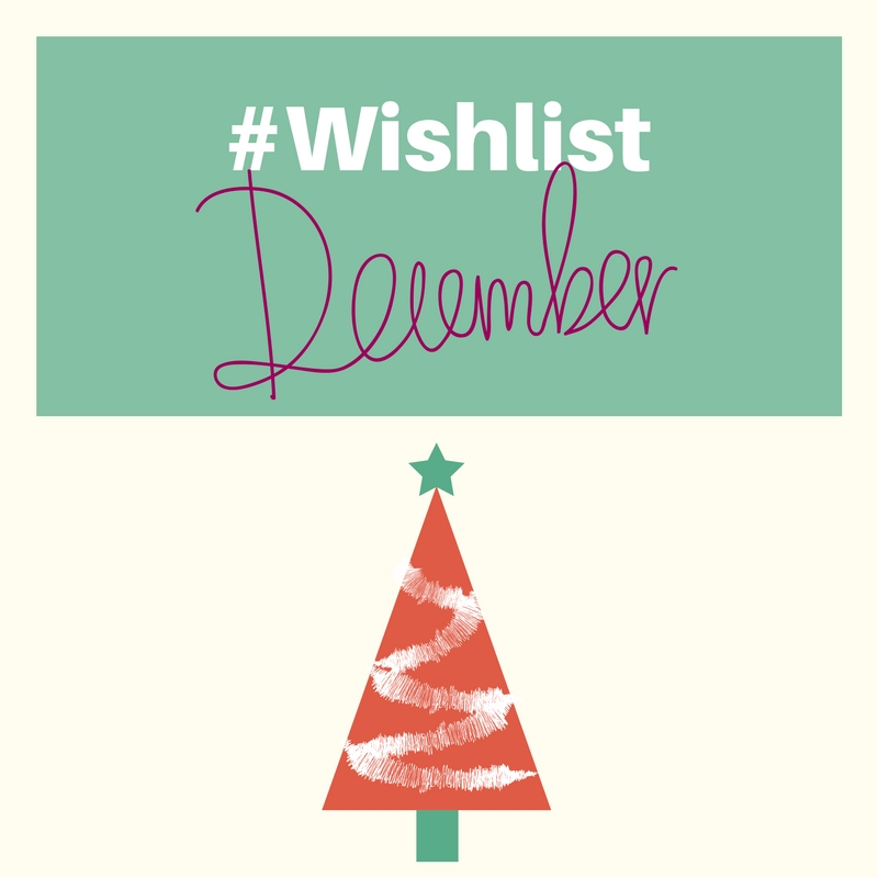 #Wishlist_ Décembre